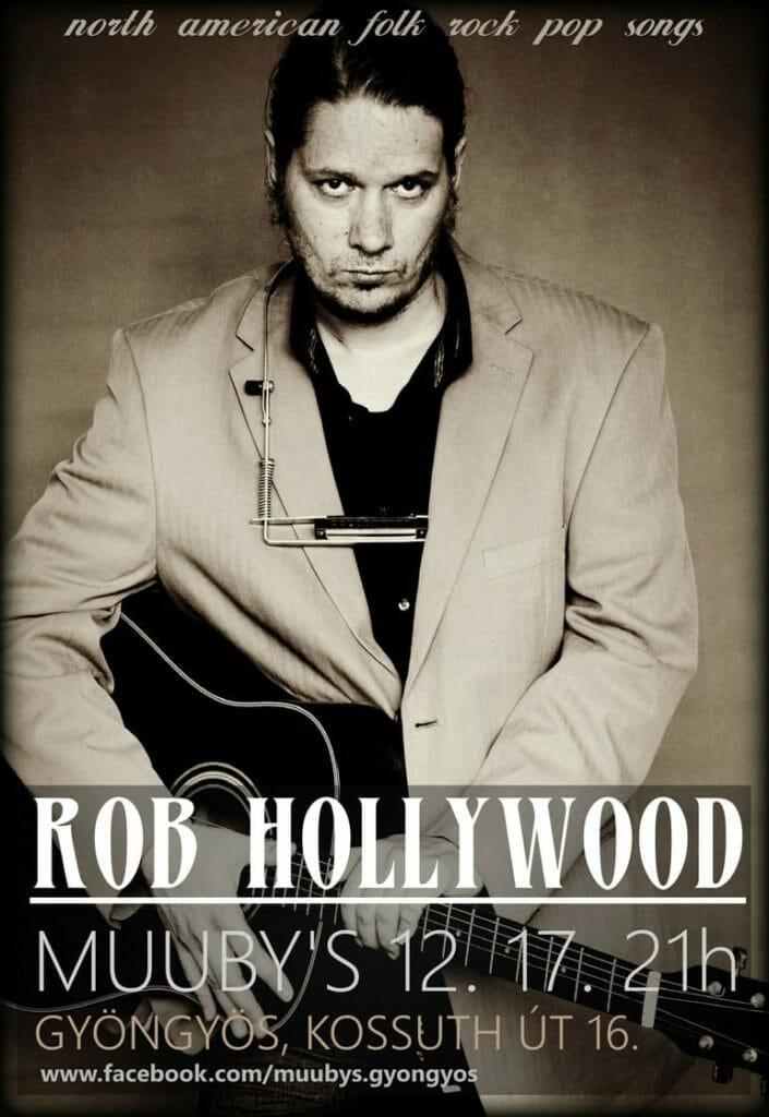 Újra nálunk zenél Rob Hollywood